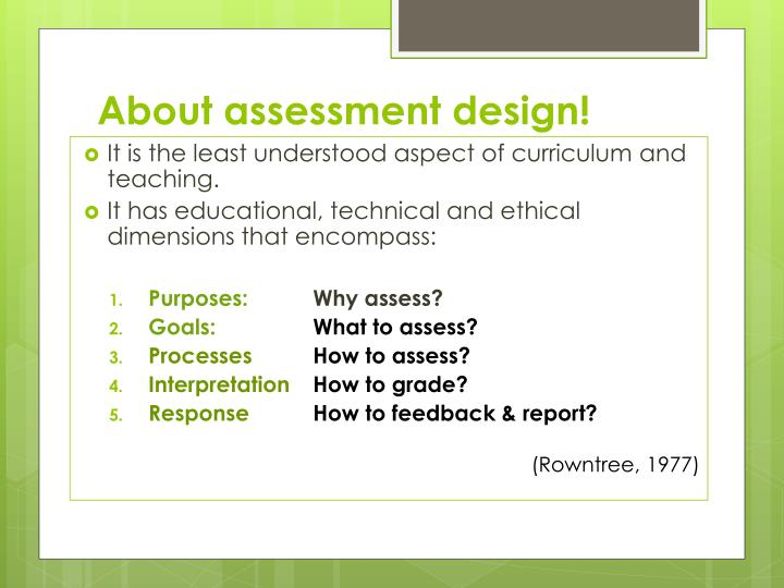 About assessment design!