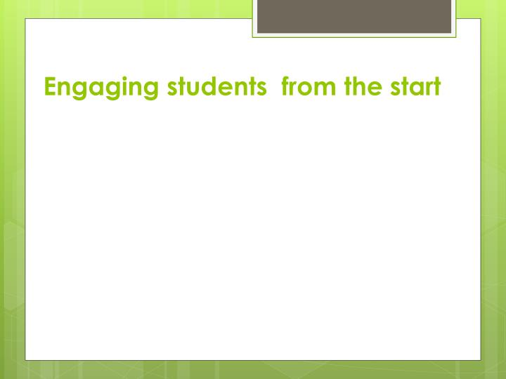 Engaging students  from