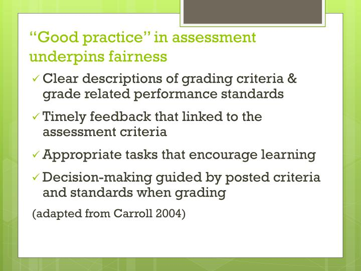 Good practice in assessment underpins fairness