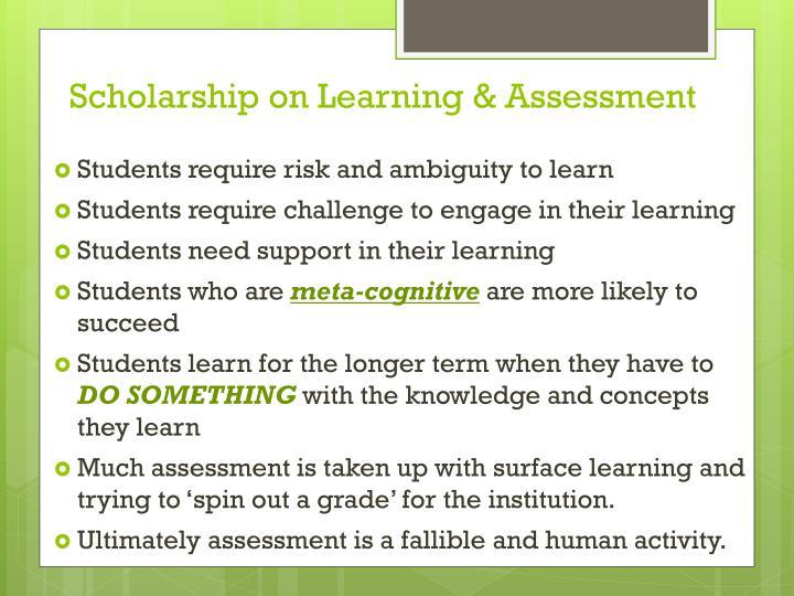 Scholarship on Learning & Assessment