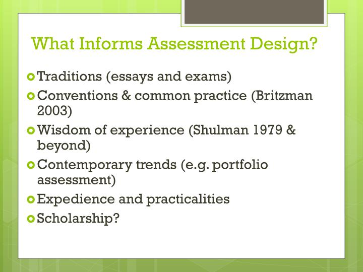 What Informs Assessment Design?