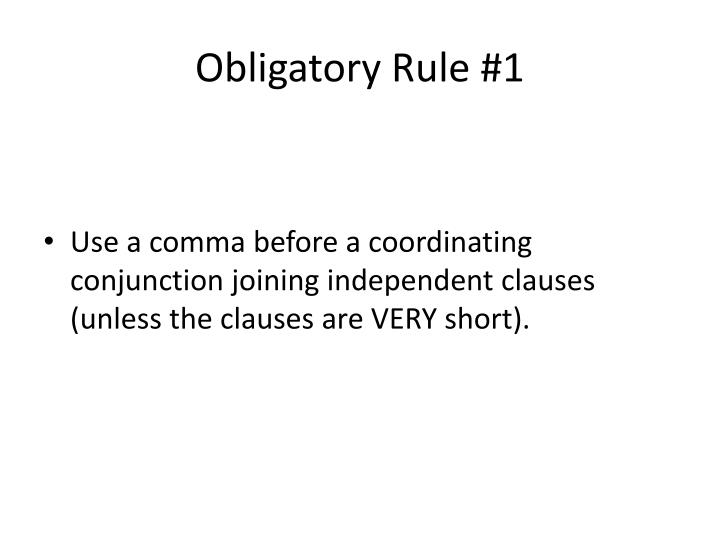 Obligatory Rule #1