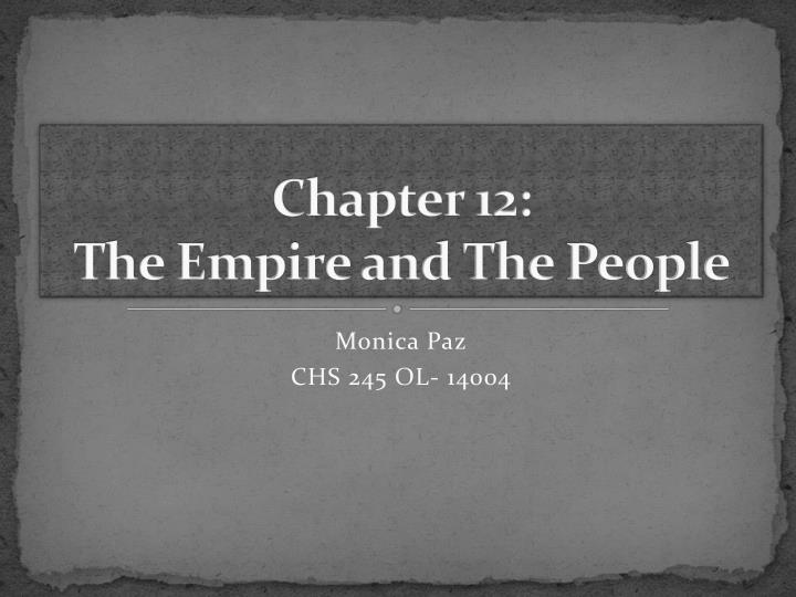 Chapter 12 the empire and the people