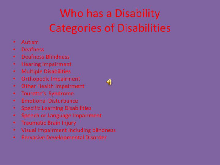 Who has a disability categories of disabilities1