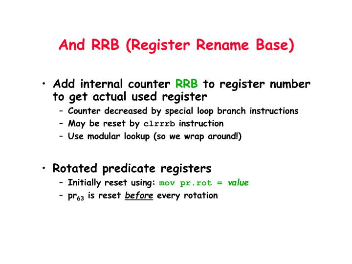 And RRB (Register Rename Base)