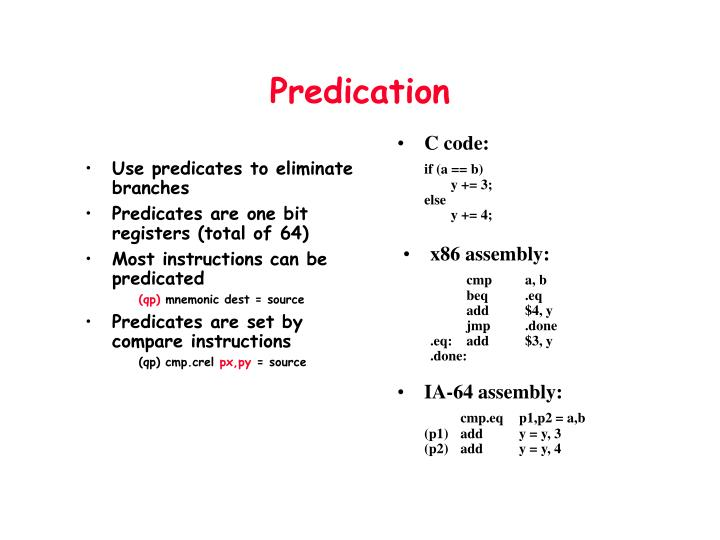 Use predicates to eliminate branches