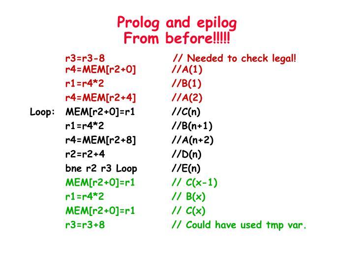 Prolog and epilog