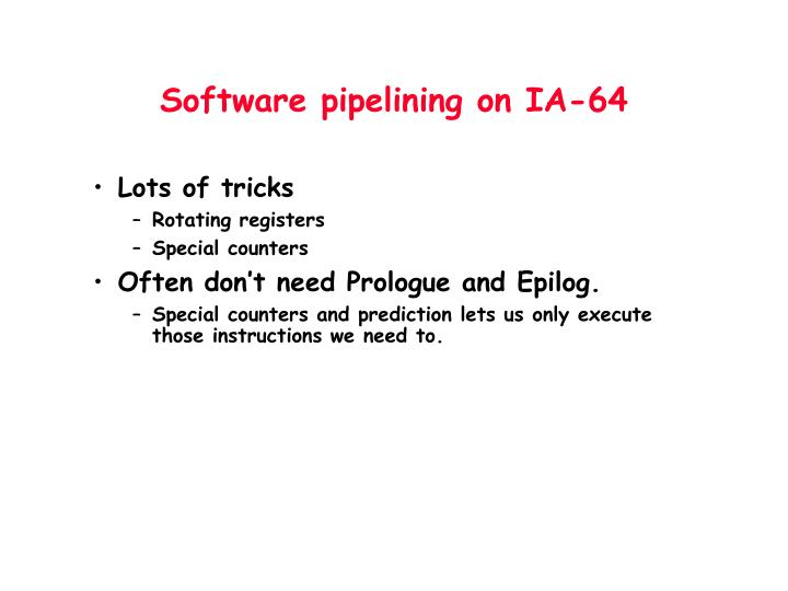 Software pipelining on IA-64