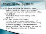 attacking the questions