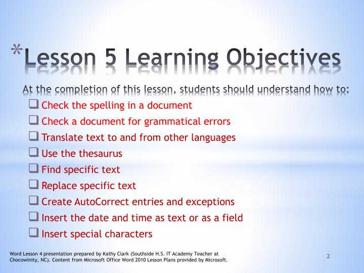 Lesson 5 learning objectives at the completion of this lesson students should understand how to