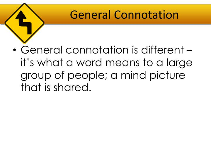 General Connotation