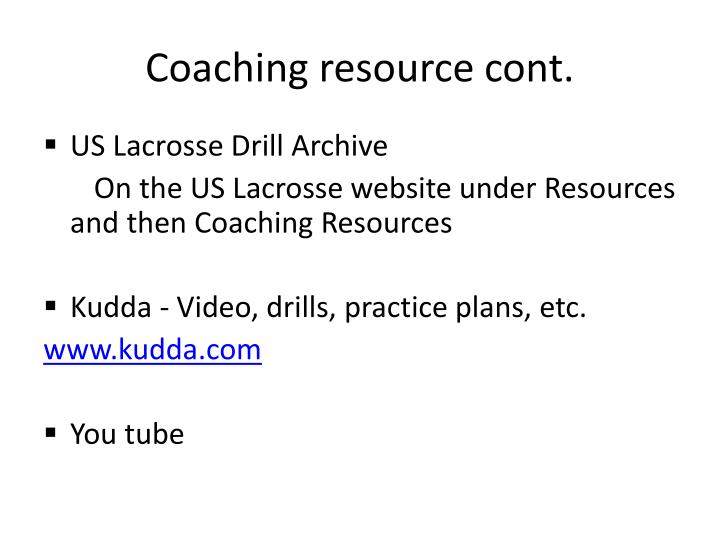 Coaching resource cont.