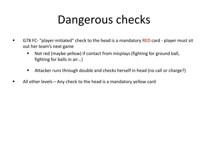 Dangerous checks