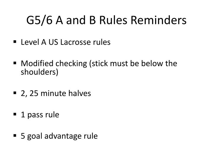 G5/6 A and B Rules Reminders