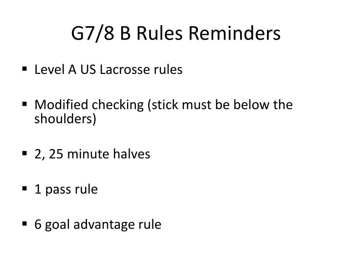 G7/8 B Rules Reminders