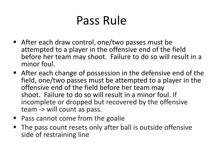 Pass Rule