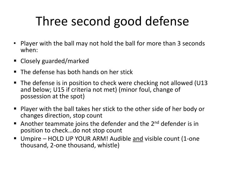 Three second good defense