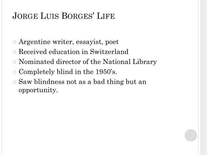 Jorge Luis Borges' Life