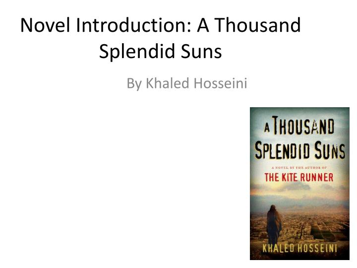 essay questions 1000 splendid suns The a thousand splendid suns, khaled hosseini is one of the most popular assignments among students' documents if you are stuck with writing or missing ideas, scroll down and find inspiration in the best samples.