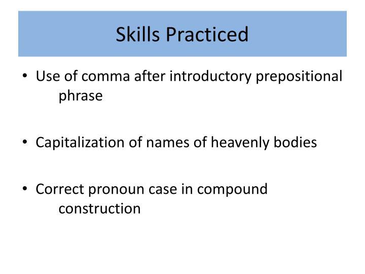 Skills Practiced
