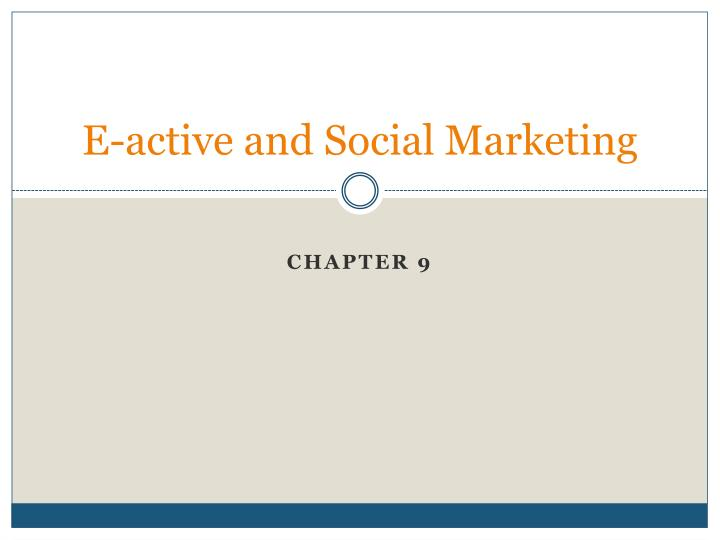 E active and social marketing