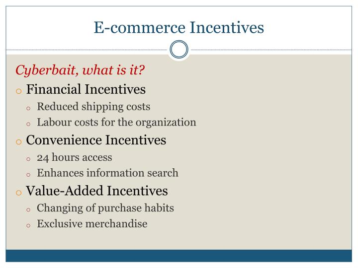 E-commerce Incentives