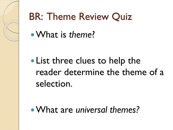 Br theme review quiz