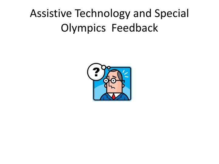 Assistive Technology and Special Olympics