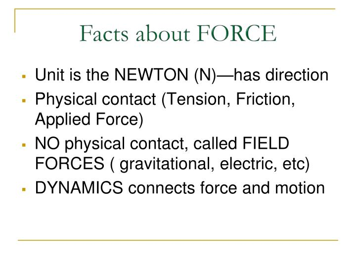 Facts about FORCE