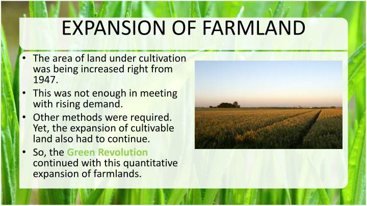 EXPANSION OF FARMLAND