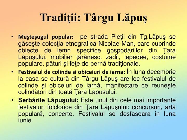 Tradiţii: Târgu Lăpuş