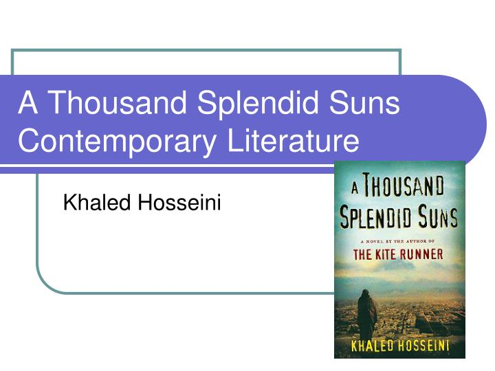 A Thousand Splendid Suns Essay