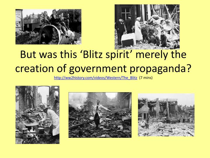 But was this 'Blitz spirit' merely the creation of government propaganda