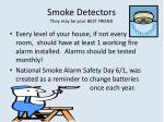 smoke detectors they may be your best friend
