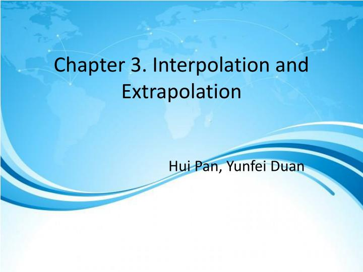 Chapter 3 interpolation and extrapolation