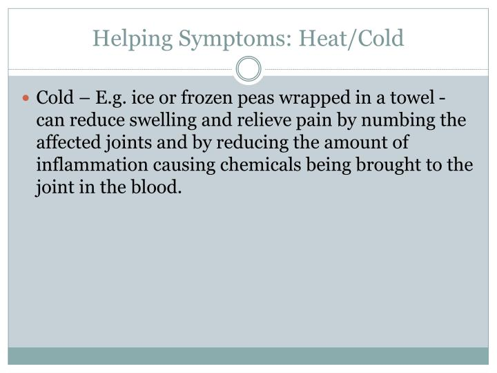 Helping Symptoms: Heat/Cold