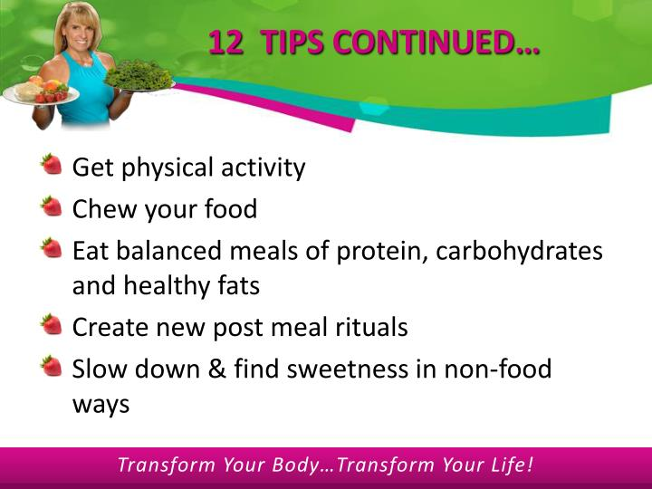 12  TIPS CONTINUED…