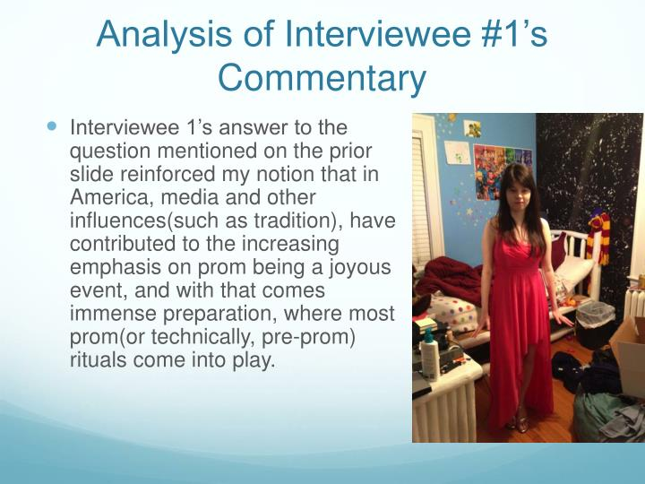 Analysis of Interviewee #1's Commentary