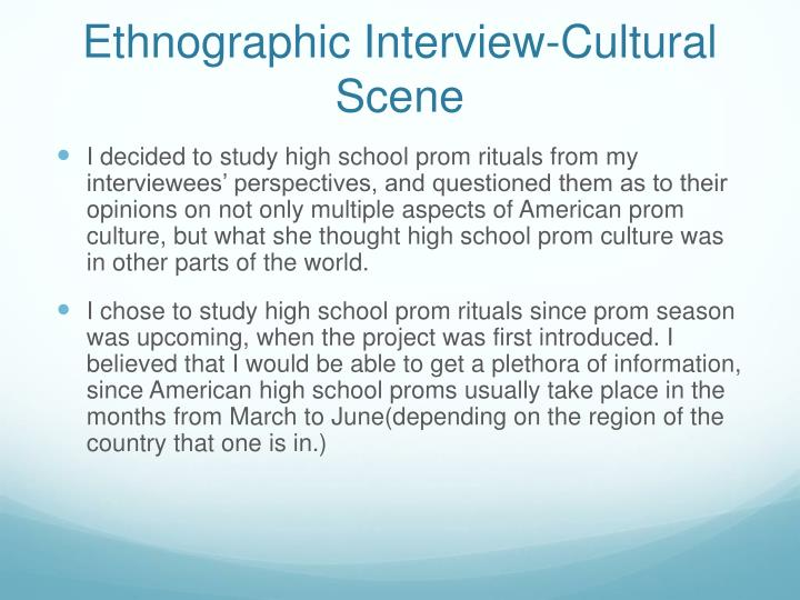 Ethnographic interview cultural scene