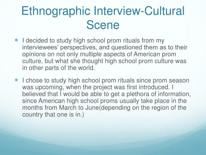 Ethnographic Interview-Cultural Scene