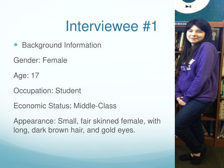 Interviewee #1