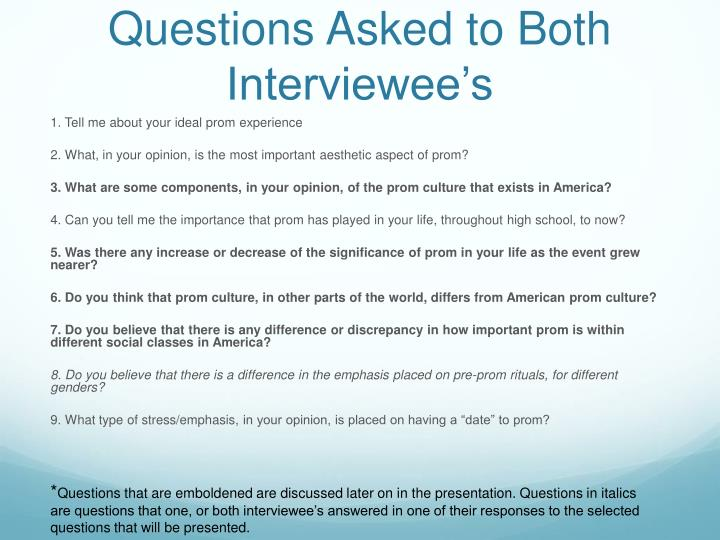 Questions Asked to Both Interviewee's