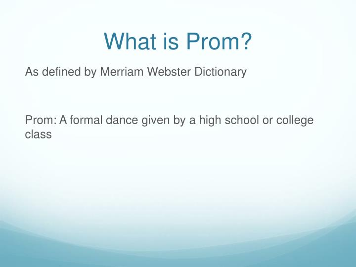 What is prom
