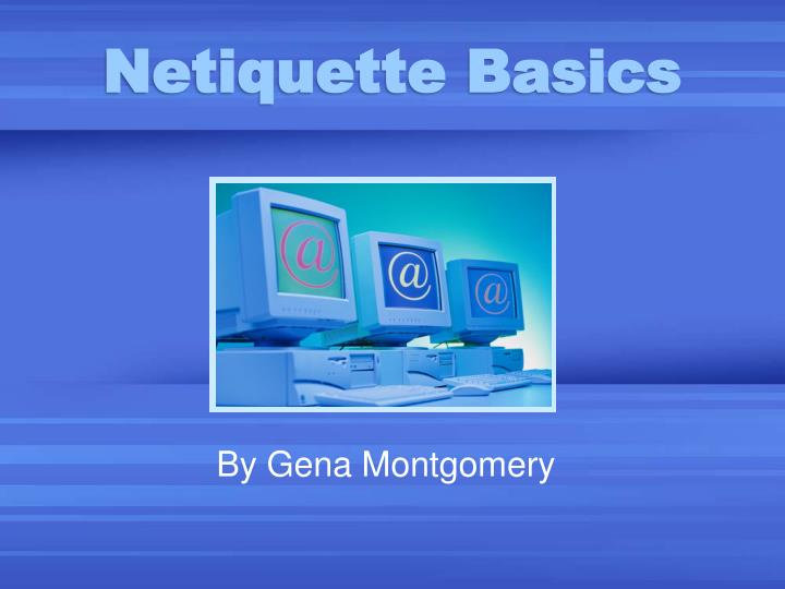 Netiquette Basics