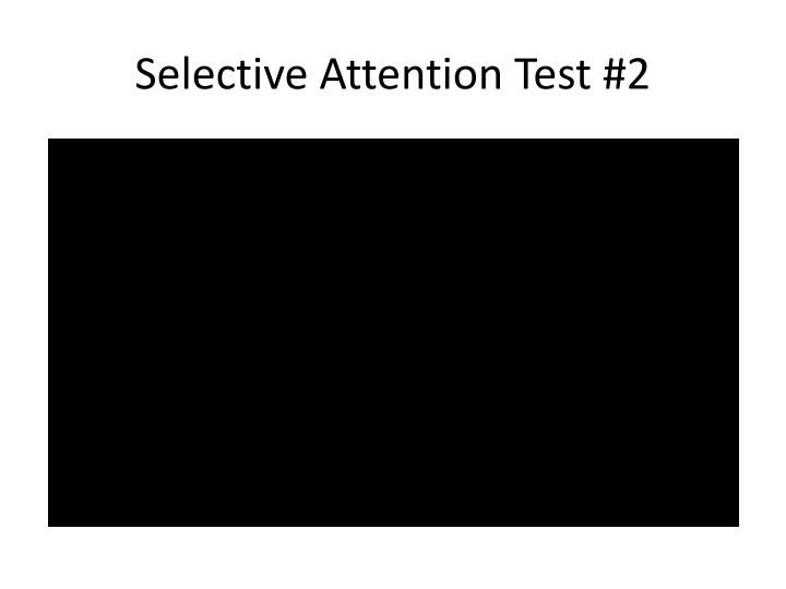 Selective Attention Test #2