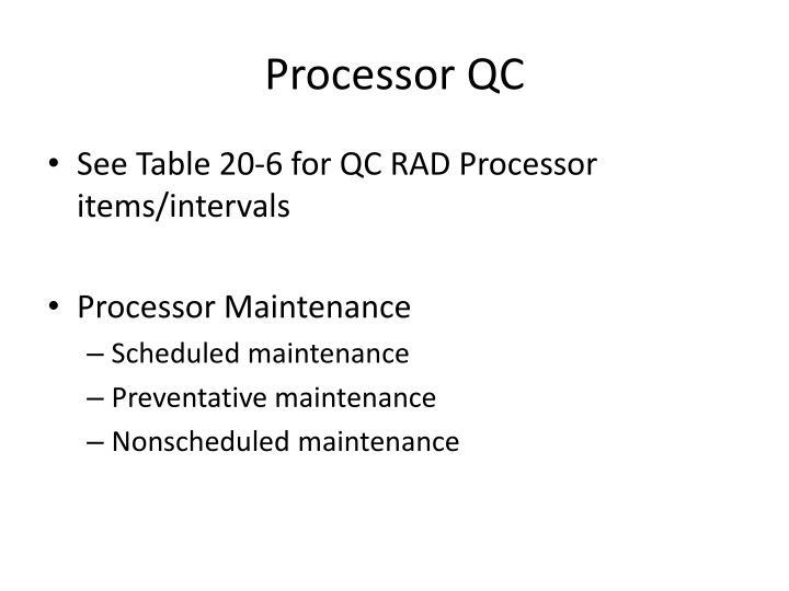 Processor QC