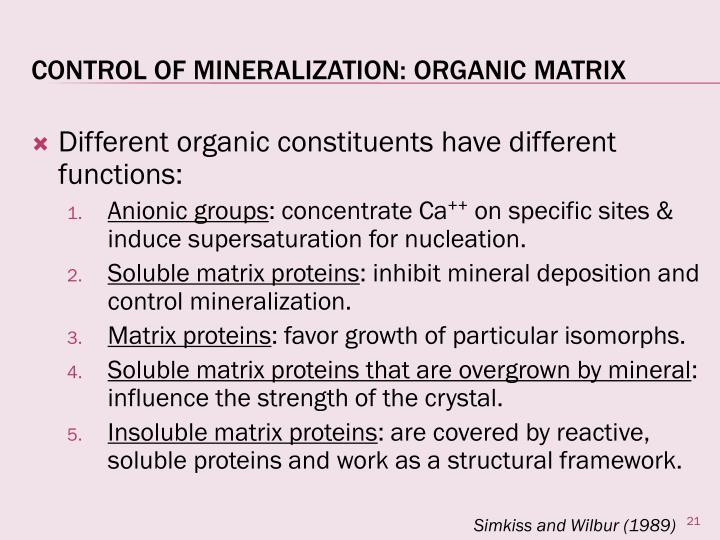 Different organic constituents have different functions: