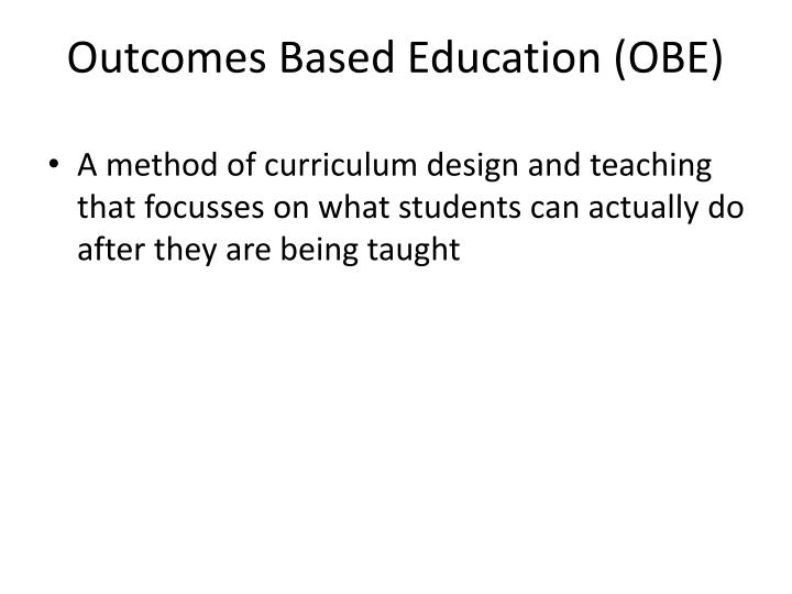 Outcomes Based Education (OBE)