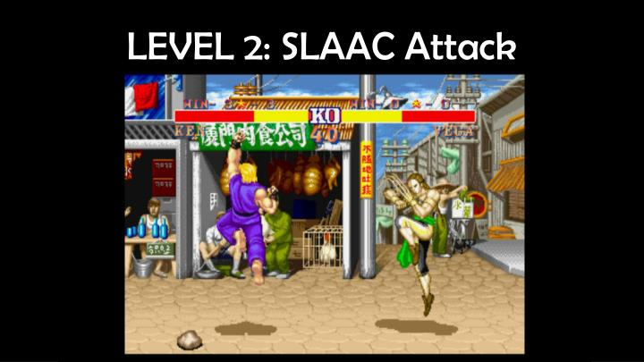 LEVEL 2: SLAAC