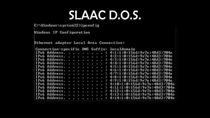 SLAAC D.O.S.